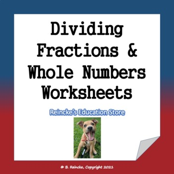 Dividing Fractions and Whole Numbers Practice