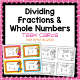 Fraction Task Cards Dividing Fractions and Whole Numbers