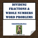 Dividing Fractions and Whole Numbers Word Problems