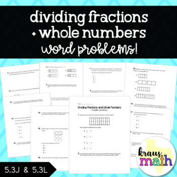 Dividing Fractions and Whole Numbers: Test Prep/Word Problems (Grade 5)