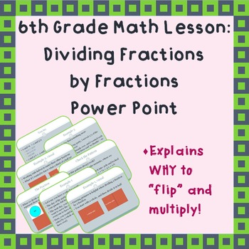 Dividing Fractions by Fractions: A Power Point Lesson