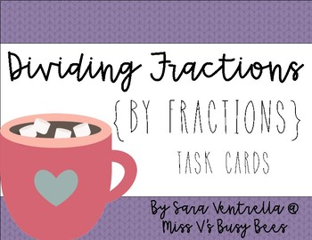 Dividing Fractions {by Fractions} Task Cards