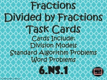 Dividing Fractions by Fractions Task Cards {6.NS.1}