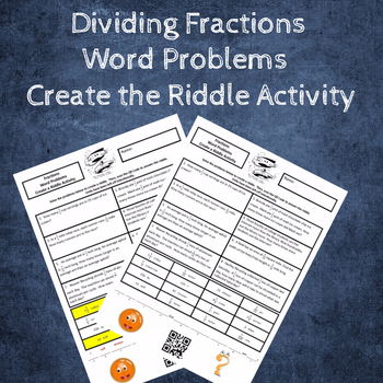 Dividing Fractions by Fractions Word Problems Create a Riddle Activity