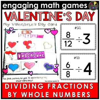 Valentine's Day Dividing Fractions by Whole Numbers Game