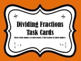 Dividing Fractions (set of 32 cards aligned to TEKS 5.3J, 5.3L & CC 5.NF.B.7)