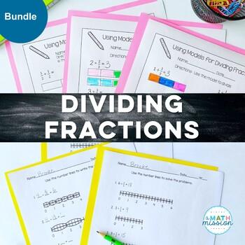 Dividing Fractions using Models BUNDLE