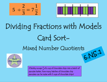 Dividing Fractions with Models Card Sort- Mixed Number Quotients