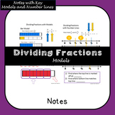 Dividing Fractions with Models Notes