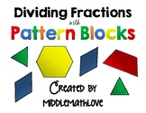 Dividing Fractions with Pattern Blocks - Task Cards