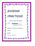Dividing Fractions with Visual Fraction Bar Models