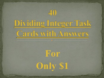 40 Dividing Integer Task Cards
