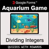 Dividing Integers   Aquarium Game   Google Forms   Digital