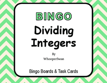 Dividing Integers BINGO and Task Cards