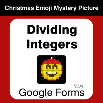 Dividing Integers - Christmas EMOJI Mystery Picture - Google Forms
