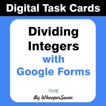 Dividing Integers - Interactive Digital Task Cards - Google Forms