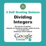 Dividing Integers Quiz  (Google Forms)