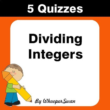 Dividing Integers Quiz - Test - Assessment - Worksheets
