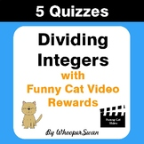 Dividing Integers Quizzes with Funny Cat Video Rewards