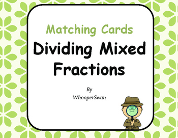 Dividing Mixed Fractions Matching Cards