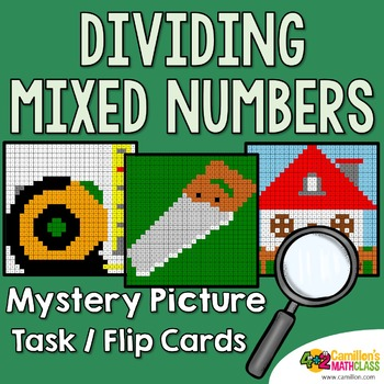 Dividing Mixed Numbers Task Cards/Flip Cards Mystery Pictures
