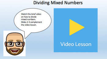 Dividing Mixed Numbers (Google Form & Interactive Video Lesson!)