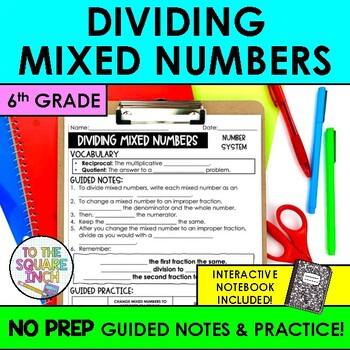 Dividing Mixed Numbers Guided Notes