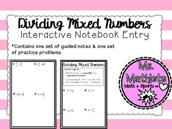 Dividing Mixed Numbers:  Interactive Notebook Entry