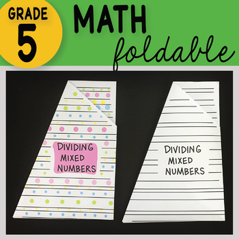 Doodle Notes - Dividing Mixed Numbers Math Interactive Notebook Foldable