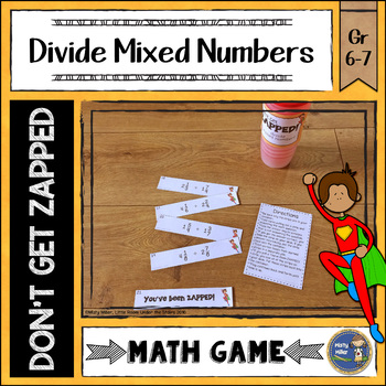 Dividing Mixed Numbers Don't Get ZAPPED Math Game