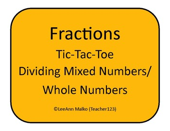 Dividing Mixed Numbers/Whole Numbers Tic-Tac-Toe