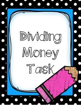 Dividing Money Task