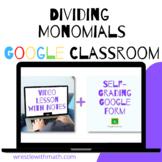 Dividing Monomials (Google Form, Video Lesson & Notes!)