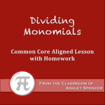 Dividing Monomials (Lesson Plan with Homework)