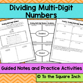 Dividing Multi-Digit Numbers Guided Notes