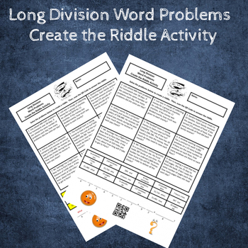 Dividing Multi-Digit Numbers (Long Division) Word Problems Create the Riddle