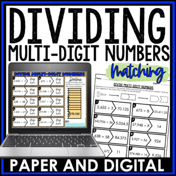 Dividing Multi-Digit Numbers Matching Activity 6.NS.B.2