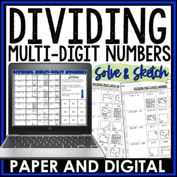 Dividing Multi-Digit Numbers Solve and Sketch Activity 6.NS.B.2