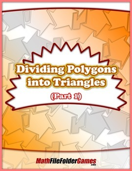 Dividing Polygons into Triangles (Part 1) {Geometry Activity}