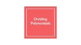 Dividing Polynomial Expression Notes