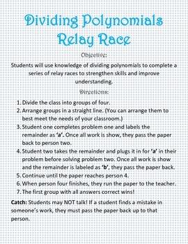 Dividing Polynomial Relay Race