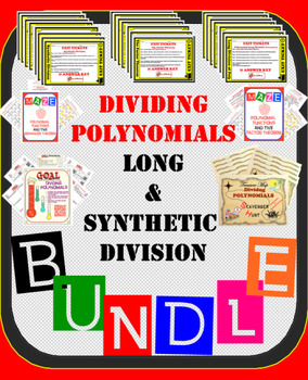 Dividing Polynomials Bundle 50%+ OFF (Long and Synthetic Division) 47 strategies