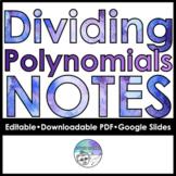 Dividing Polynomials Follow Along Notes