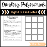 Dividing Polynomials Guided Notes - Digital