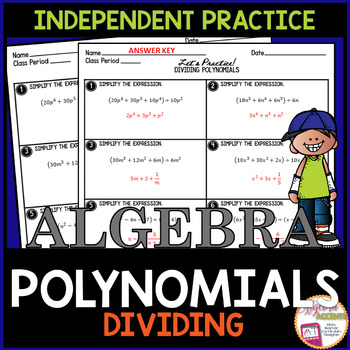 Dividing Polynomials Independent Practice