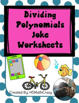 Dividing Polynomials Joke Worksheets