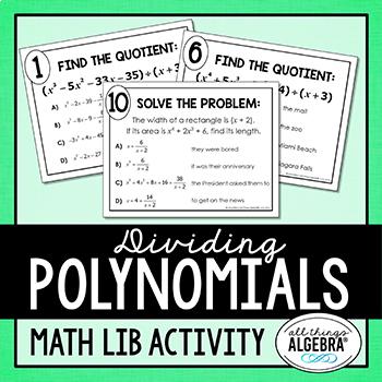 Dividing Polynomials (Long Division and/or Synthetic Division) Math Lib