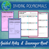 Dividing Polynomials - Notes and Scavenger Hunt Worksheet