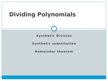 Dividing Polynomials (Synthetic Division)