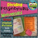 Dividing Polynomials by Monomials: Notes, Practice, Enrichment, Exit